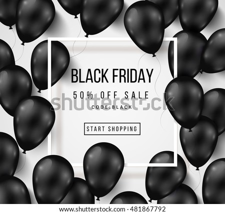 Black Friday Sale Poster with Shiny Balloons on White Background with Square Frame. Vector illustration.