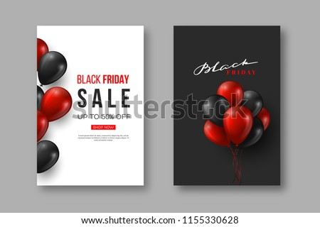 Black Friday sale posters. Typographic design with realistic glossy balloons and hand drawn lettering. Vector illustration.