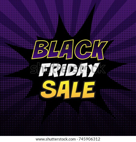 Black friday sale tag. Colorful pop art style banner or poster with halftone black and violet background. Advertising discount vintage vector template #745906312