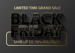 Black Friday vector banner. Glossy black text thin golden frame on dark grey background. Gifts glass effect reflection on letters. Limited time grand sale take up to 70 percent discount gold text
