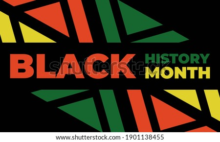 Black History Month. Celebrated annually in February in the USA and Canada, October in Great Britain . Background, poster, greeting card, banner design. Vector EPS 10.