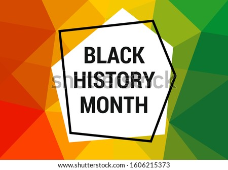 Black history month celebration vector banner. African-American Black history month illustration for social media, card, poster. Art with low poly abstract modern African colors - black, yellow, red.