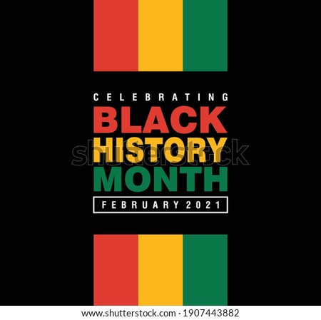 Black History Month February 2021 in Vector Form. American African Black History Month.
