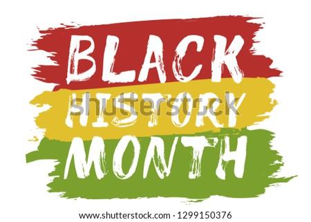 Black History Month – hand lettering card, banner for print, flyer, invitation, social media, souvenir. Red, yellow, green artistic brush strokes on white background.