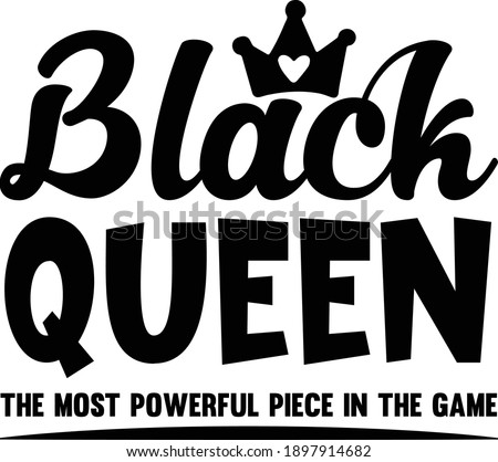 black queen the most powerful