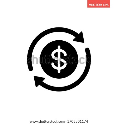 Black round money transfer icon, simple arrow financial usd dollar mark sale flat design vector pictogram, infographic interface elements for app logo web button ui ux isolated on white background Foto stock ©