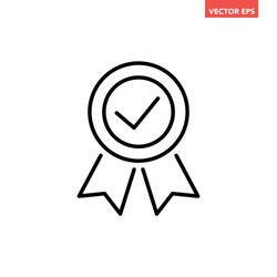 Black thin line approval check medal icon, simple round recognition flat design vector, infographic vector for app logo web website button ui ux interface elements isolated on white background