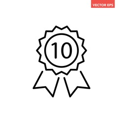 Black thin line top 10 or 10yr medal icon, simple recognition flat design vector pictogram, infographic vector for app logo web website button ui ux interface elements isolated on white background