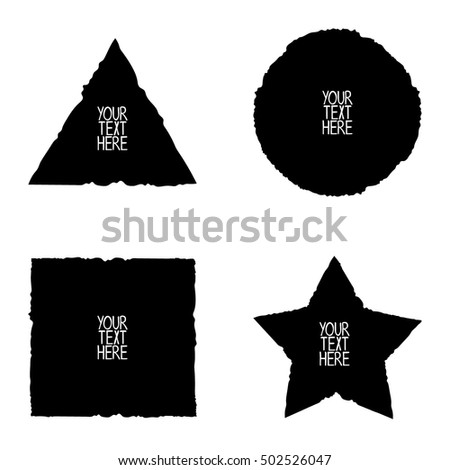 Black vector grunge shape background. Circle, square, triangle, star. Isolated vector object on white background. Your text here.