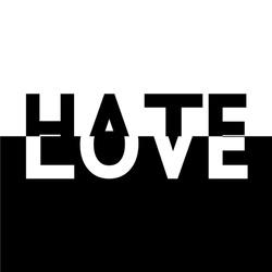 black white half love hate text label