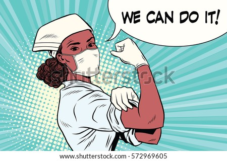 Black woman doctor we can do it. Vintage pop art retro vector illustration. Medicine and health care. African American people