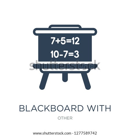 blackboard with basic calculations icon vector on white background, blackboard with basic calculations trendy filled icons from Other collection, blackboard with basic calculations vector illustration