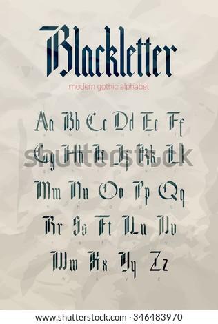 blackletter modern gothic font. ...
