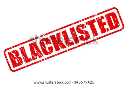 blacklisted red stamp text on