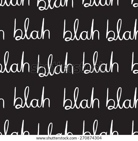 Blah blah seamless pattern.