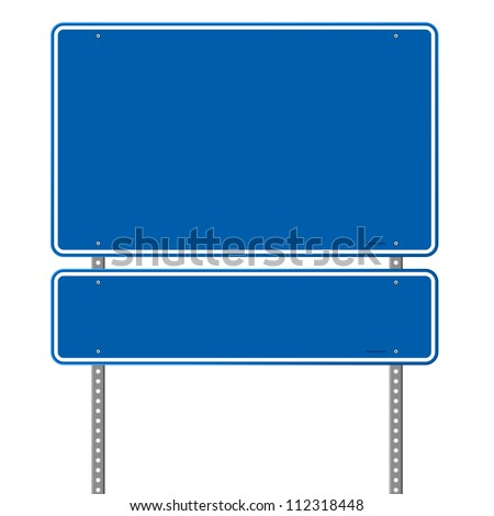 Blank Blue Road Sign - Pair of roadsigns in blue color isolated on white background