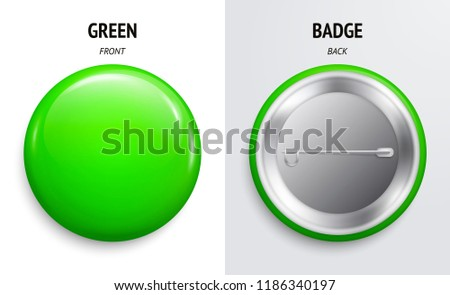Blank green glossy badge or button. 3d render. Round plastic pin, emblem, volunteer label. Front and Back Side. Vector.