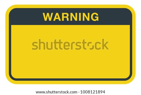 Blank Rectangle Warning Sign
