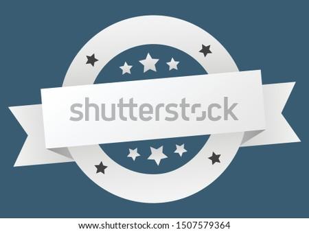 blank ribbon. blank round white sign. blank