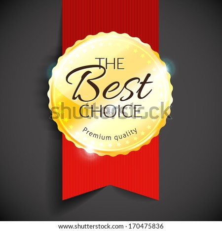 Blank round polished gold metal badge with red ribbon on dark background. The Best Choice. Vector illustration.
