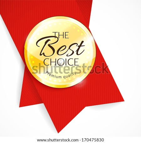 Blank round polished gold metal badge with red ribbon on light background. The Best Choice. Vector illustration.