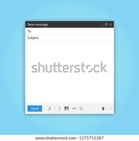 Blank send E-mail template window. Internet browser or app mail interface. New design for mail message isolated on blue background with shadow. Vector illustration #1275715387