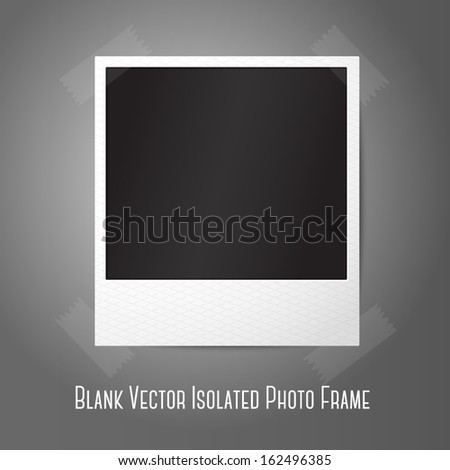 Blank vector instant photo frame, sticked to the wall. Template for your photos, design etc with place for your text.