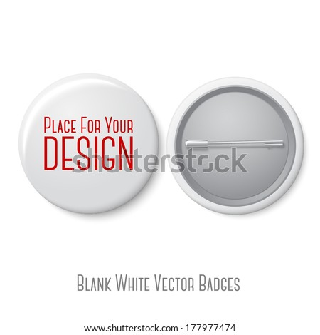 Blank vector white badge with place for your text. Both sides - face and back. Isolated on white background for design and branding. Vector