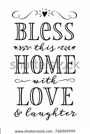 bless this home with love and