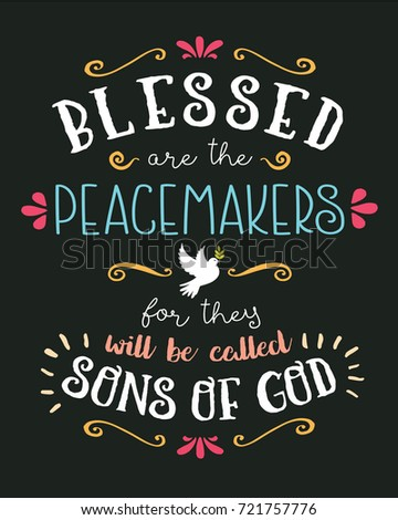 Blessed are the Peacemakers Hand Lettering Typographic Vector Art Poster Beatitudes Design from Gospel of Matthew with Dove, Olive Branch, and design ornaments and accents on black background