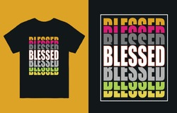 Blessed-T Shirt eye-catching Design Vector