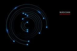 Block chain network circle ring movement line in blue  light concept, vector illustration
