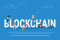 Blockchain concept illustration of young men and women using laptop and for database coding and development software platform for digital assets. Flat design of people sitting on big letters