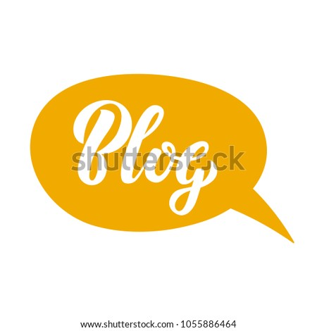 Blogging concept illustration for website banners, web page, promotional materials. Hand sketched Blog text in speech bubble as blog theme design. Perfect big letters for bloggers. Vector illustration