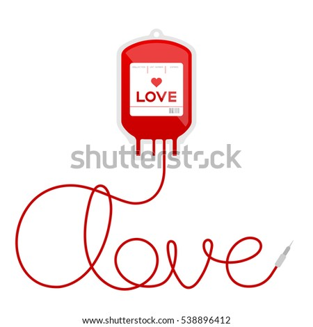 Blood bag type love red color and love text made from cord illustration isolated on white background, with copy space