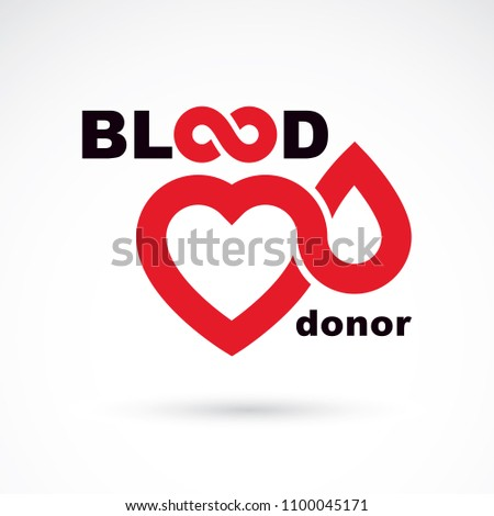 Blood donor inscription isolated on white and made using vector red blood drops, heart shape and limitless symbol. The 14 June, world blood donor day. Medical logo.