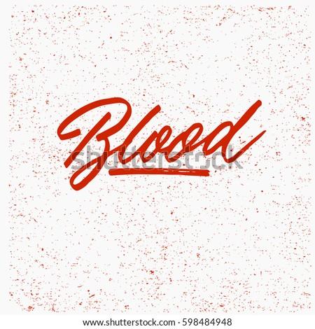 blood ink hand lettering