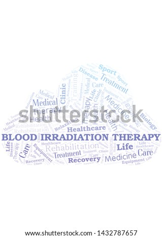 Blood Irradiation Therapy word cloud. Word cloud made with text only.
