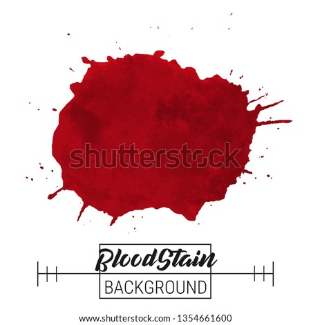 Blood splatter blotch vector. Blood splatter blotch and drops vector on white background for text, sale, banner, advertise design. Watercolor blood blotches, drops. Paint blood splatter blotch image.