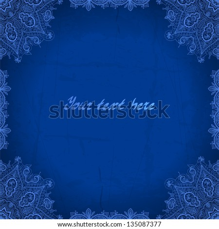 Blue abstract vector background. Lace border frame for your design. Can be used for banner, invitation, wedding card, scrapbooking and others. Royal vector design element.