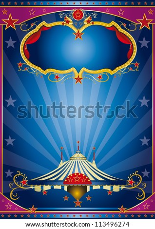 Blue Circus Night. A circus vintage poster with a stage and sunbeams for your advertising .