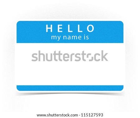 Blue color name tag blank sticker HELLO my name is with drop gray shadow on white background. This vector illustration clip-art element for design saved in 10 eps
