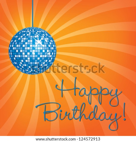 Blue disco ball Happy Birthday card in vector format.