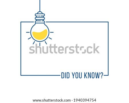 blue frame with hanging bulb like like did you know. concept of easy recipe or think outside box or importance facts. outline flat simple trend graphic linear web banner art design thin line element
