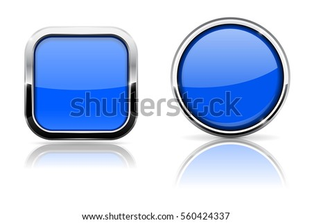 Blue glass buttons. Square and circle shiny icons with chrome frame. Vector 3d illustration isolated on white background.