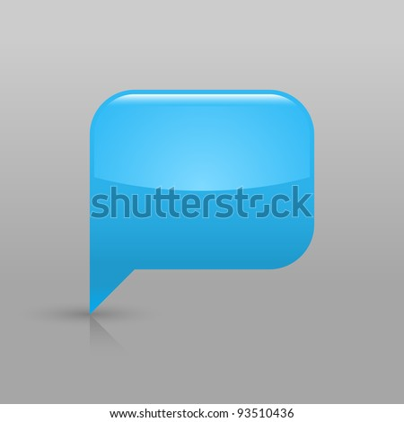 Blue glassy empty blank speech bubble icon web button. Rounded rectangle shape with shadow and gradient reflection on light gray background. Vector saved in 8 eps. See more buttons in my gallery