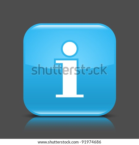 Blue glossy web button with information sign. Rounded square shape icon with black shadow and colored reflection on dark gray background. This vector illustration created and saved in 8 eps