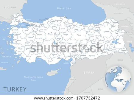 Blue-gray detailed map of Turkey and administrative divisions and location on the globe. Vector illustration