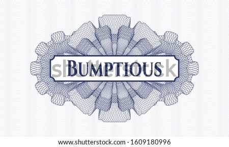 Blue money style rosette with text Bumptious inside Stock photo ©