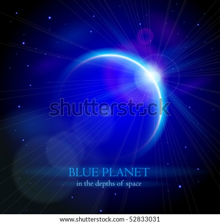 Blue Planet in the depths of space. Eps10